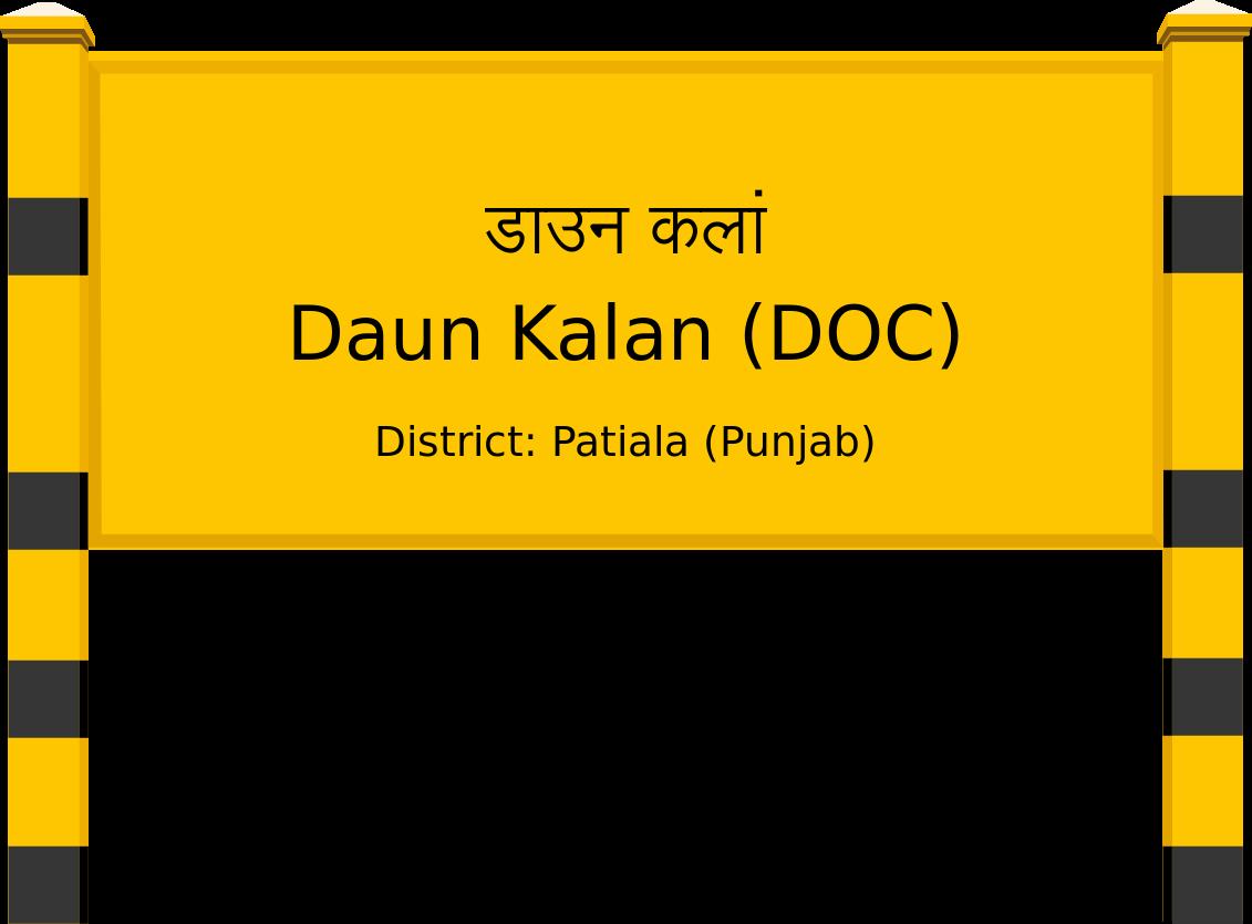 Daun Kalan (DOC) Railway Station