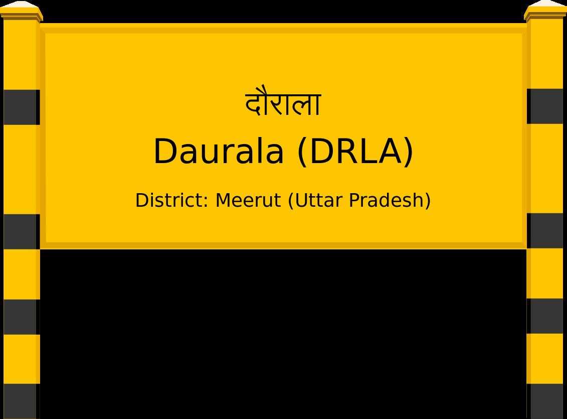 Daurala (DRLA) Railway Station