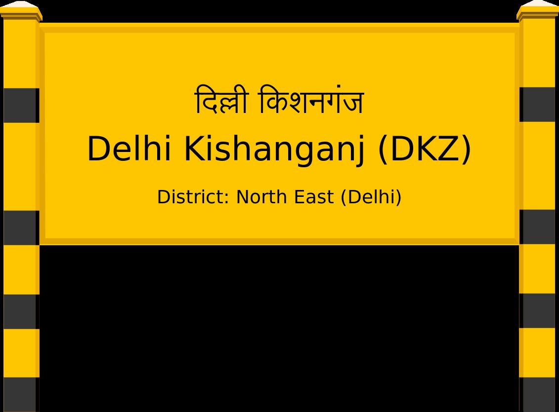 Delhi Kishanganj (DKZ) Railway Station