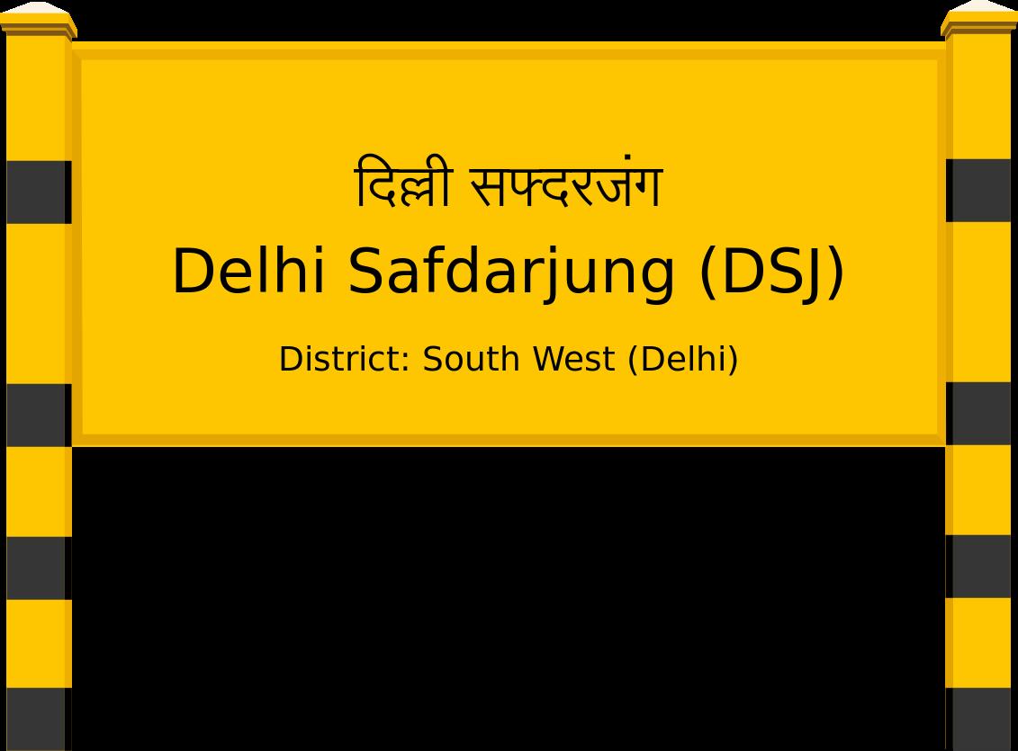Delhi Safdarjung (DSJ) Railway Station