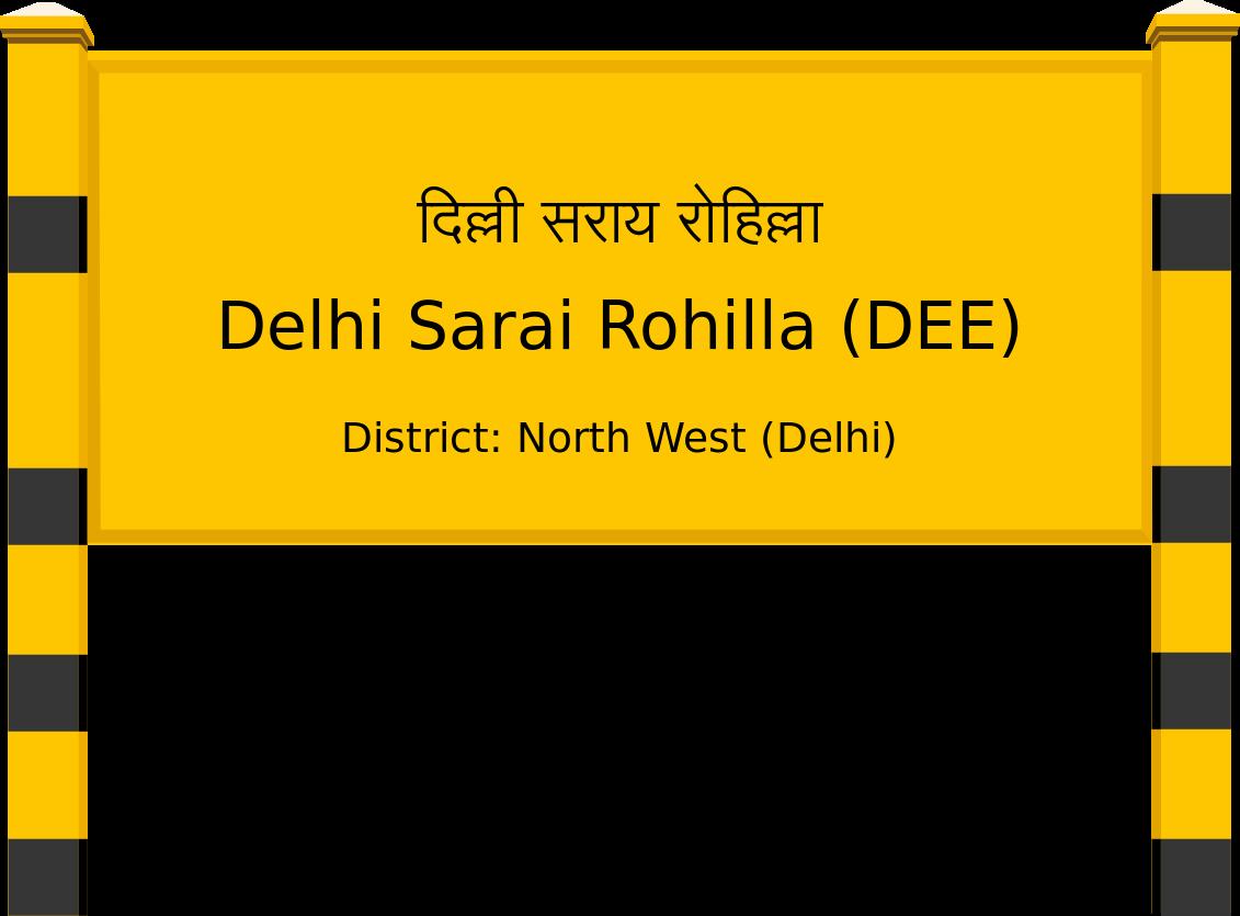 Delhi Sarai Rohilla (DEE) Railway Station