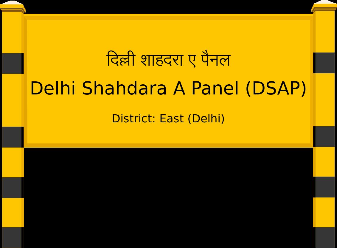 Delhi Shahdara A Panel (DSAP) Railway Station
