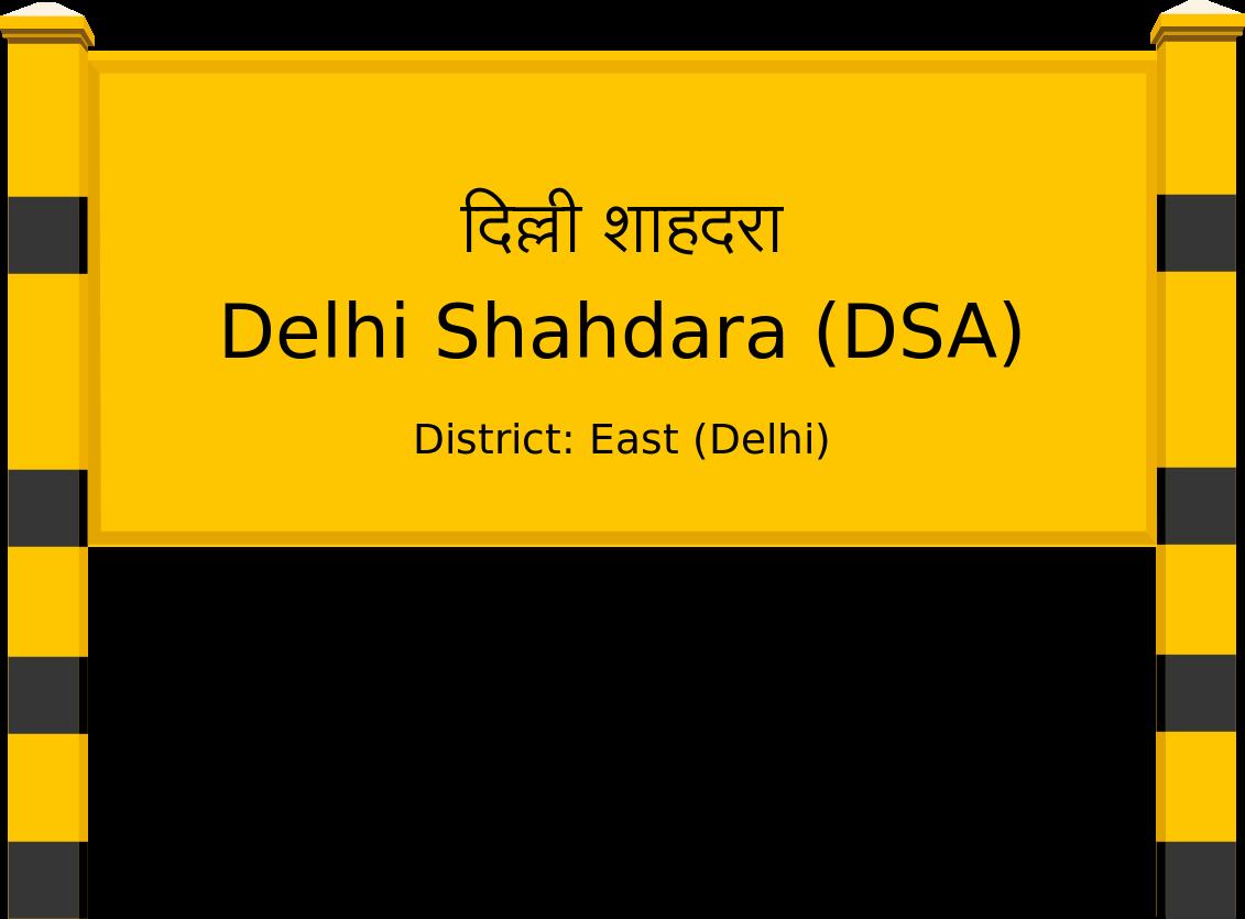 Delhi Shahdara (DSA) Railway Station