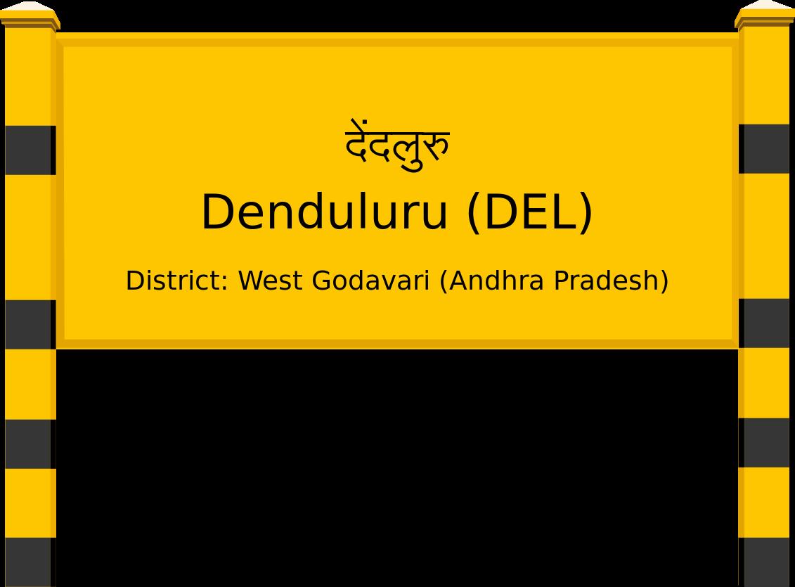 Denduluru (DEL) Railway Station