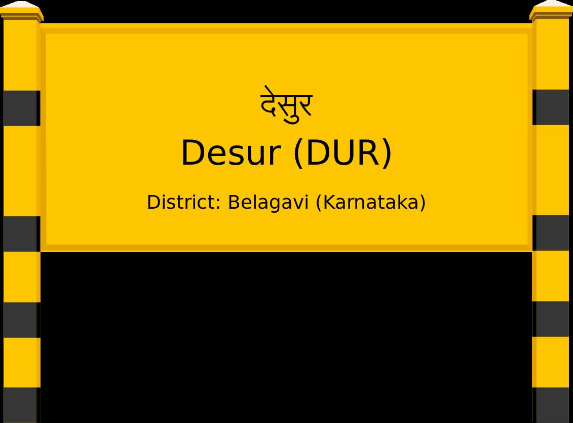 Desur (DUR) Railway Station