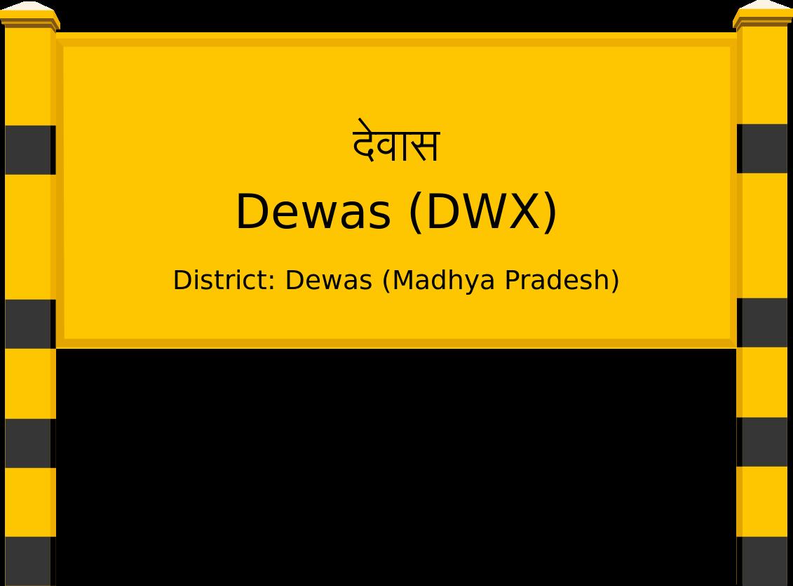 Dewas (DWX) Railway Station