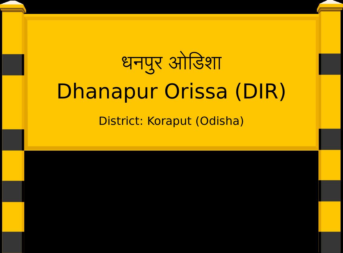 Dhanapur Orissa (DIR) Railway Station