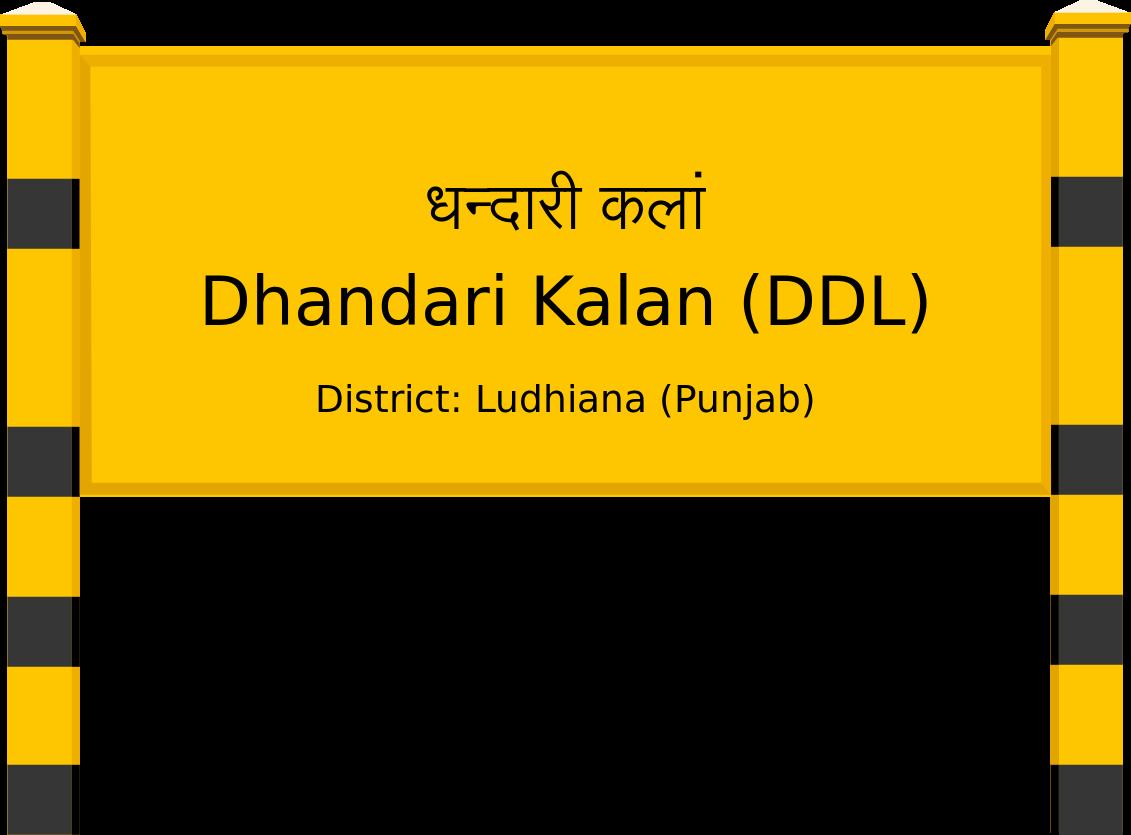 Dhandari Kalan (DDL) Railway Station