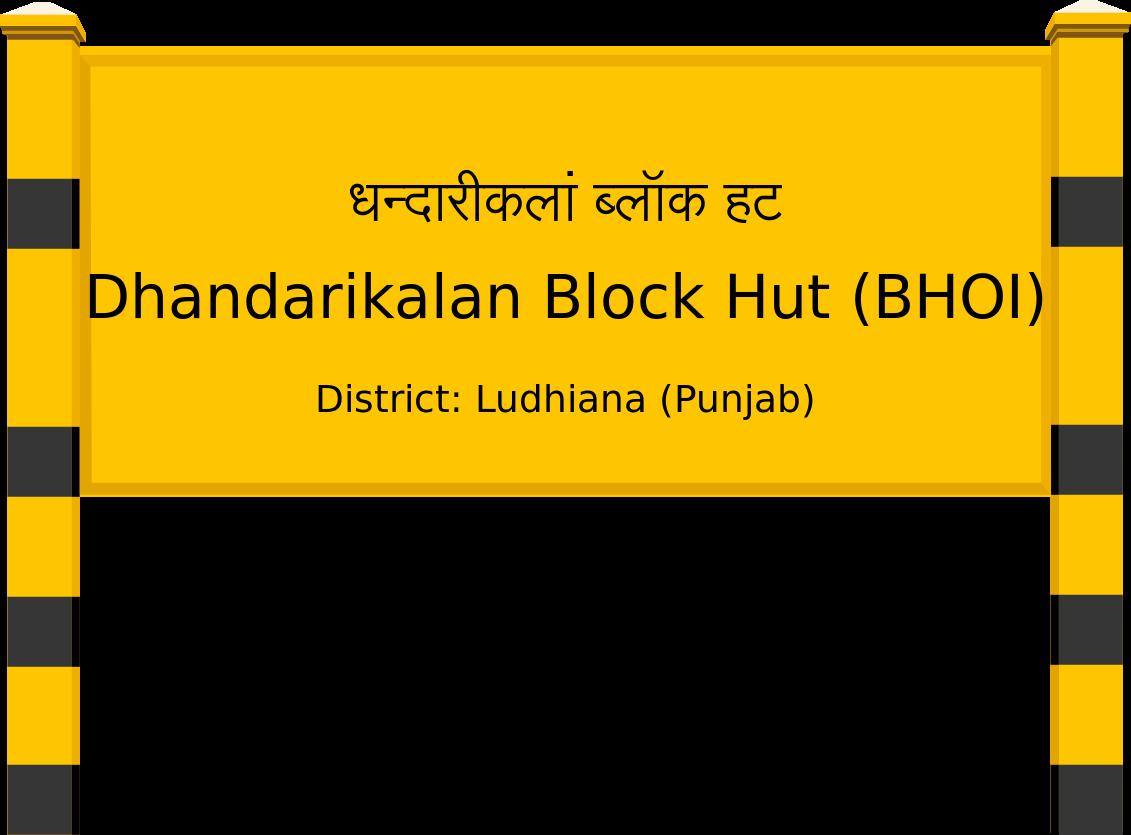 Dhandarikalan Block Hut (BHOI) Railway Station