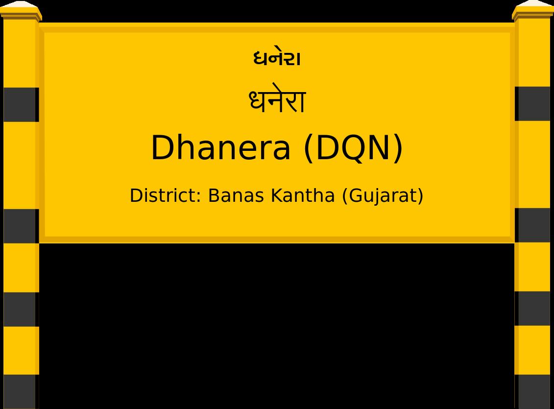 Dhanera (DQN) Railway Station