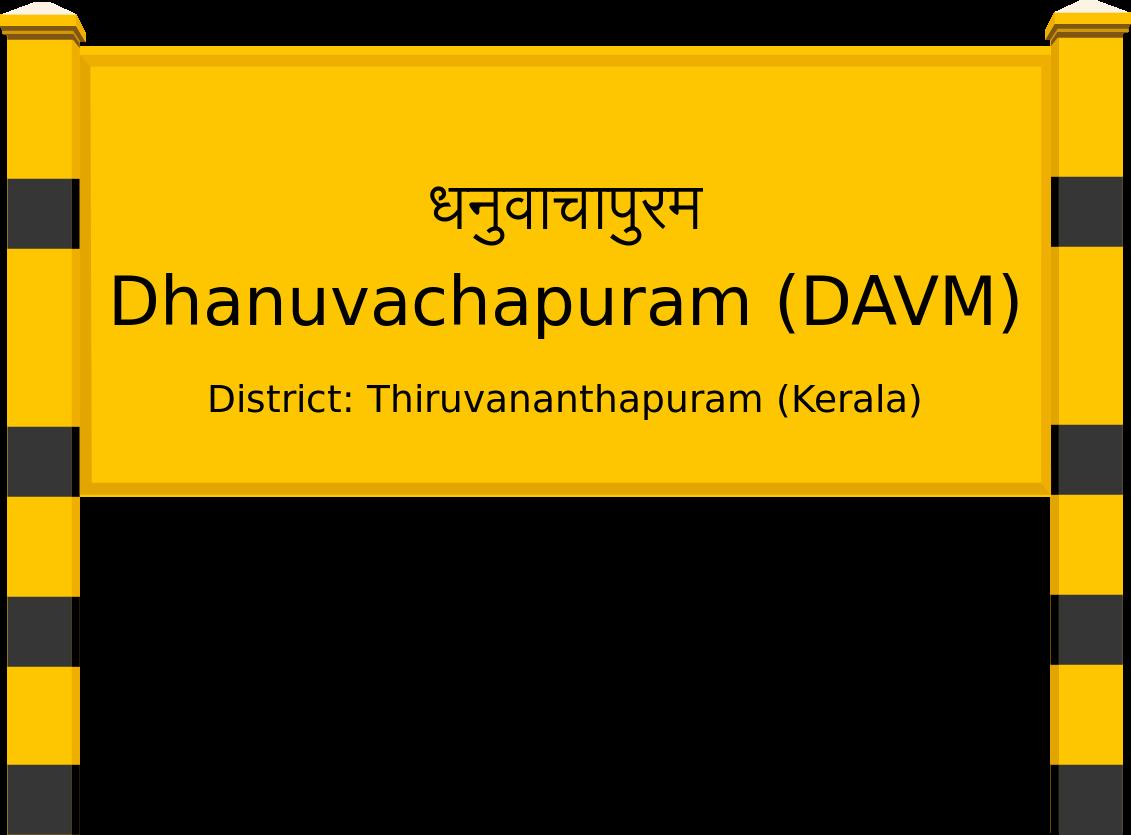 Dhanuvachapuram (DAVM) Railway Station