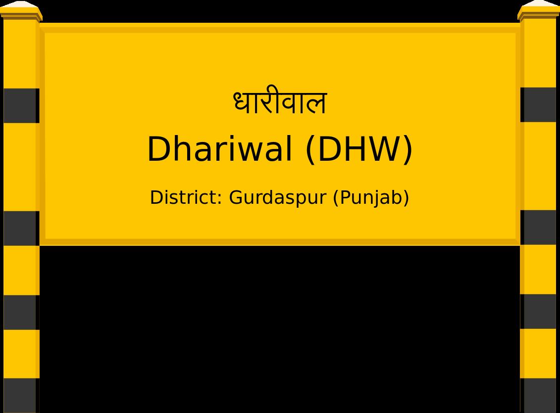 Dhariwal (DHW) Railway Station