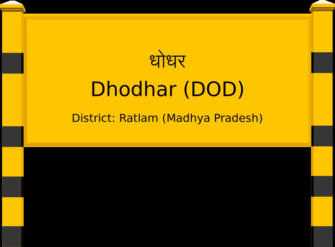 Dhodhar (DOD) Railway Station
