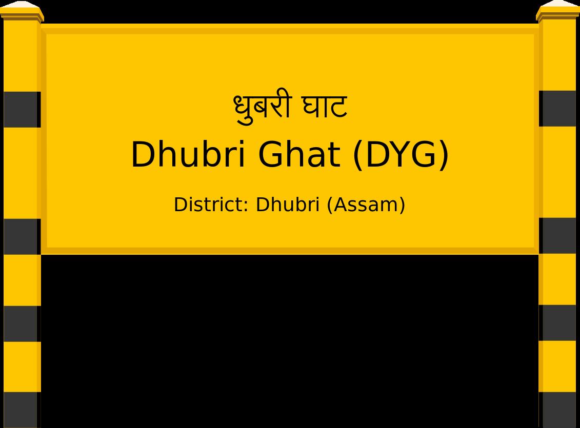 Dhubri Ghat (DYG) Railway Station