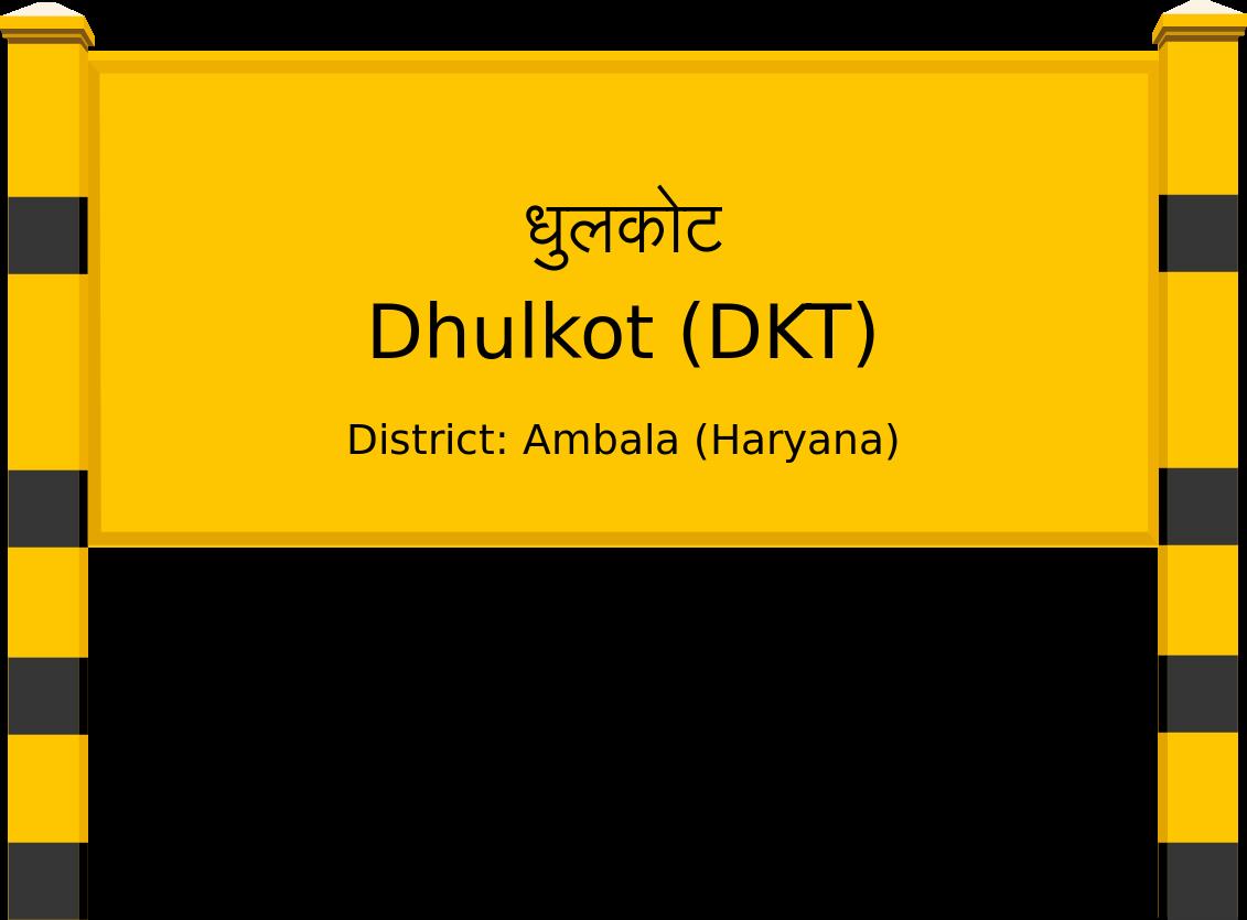 Dhulkot (DKT) Railway Station