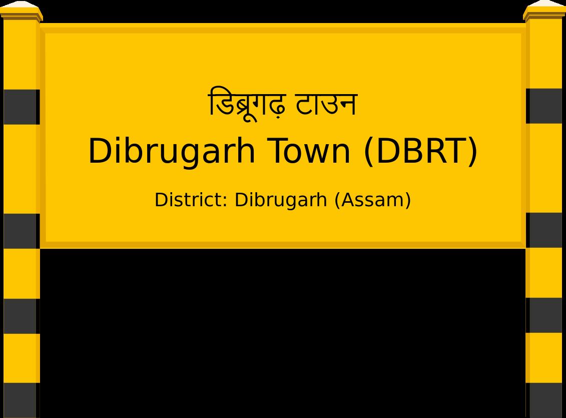 Dibrugarh Town (DBRT) Railway Station
