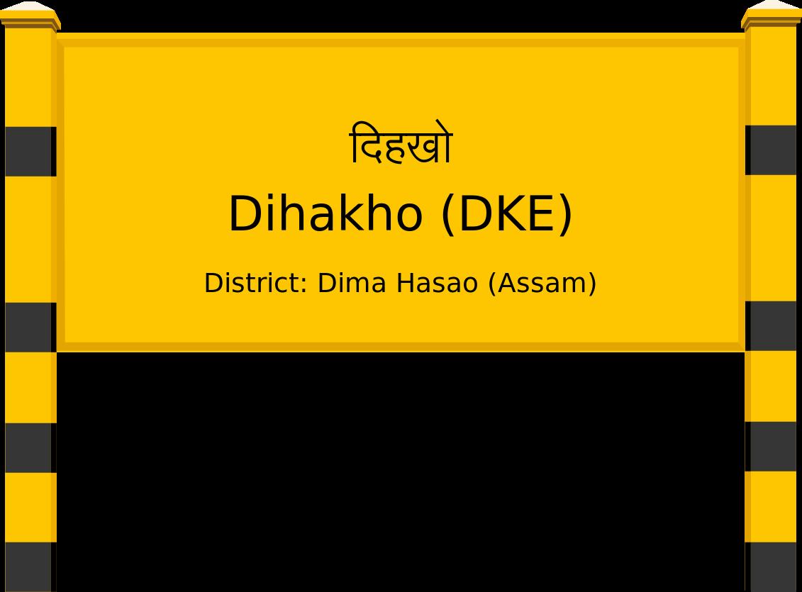 Dihakho (DKE) Railway Station