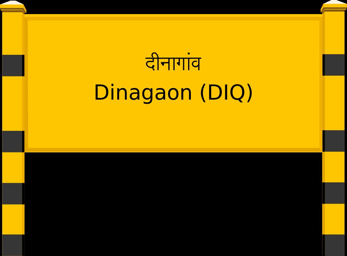 Dinagaon (DIQ) Railway Station