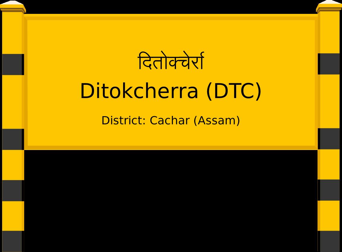 Ditokcherra (DTC) Railway Station