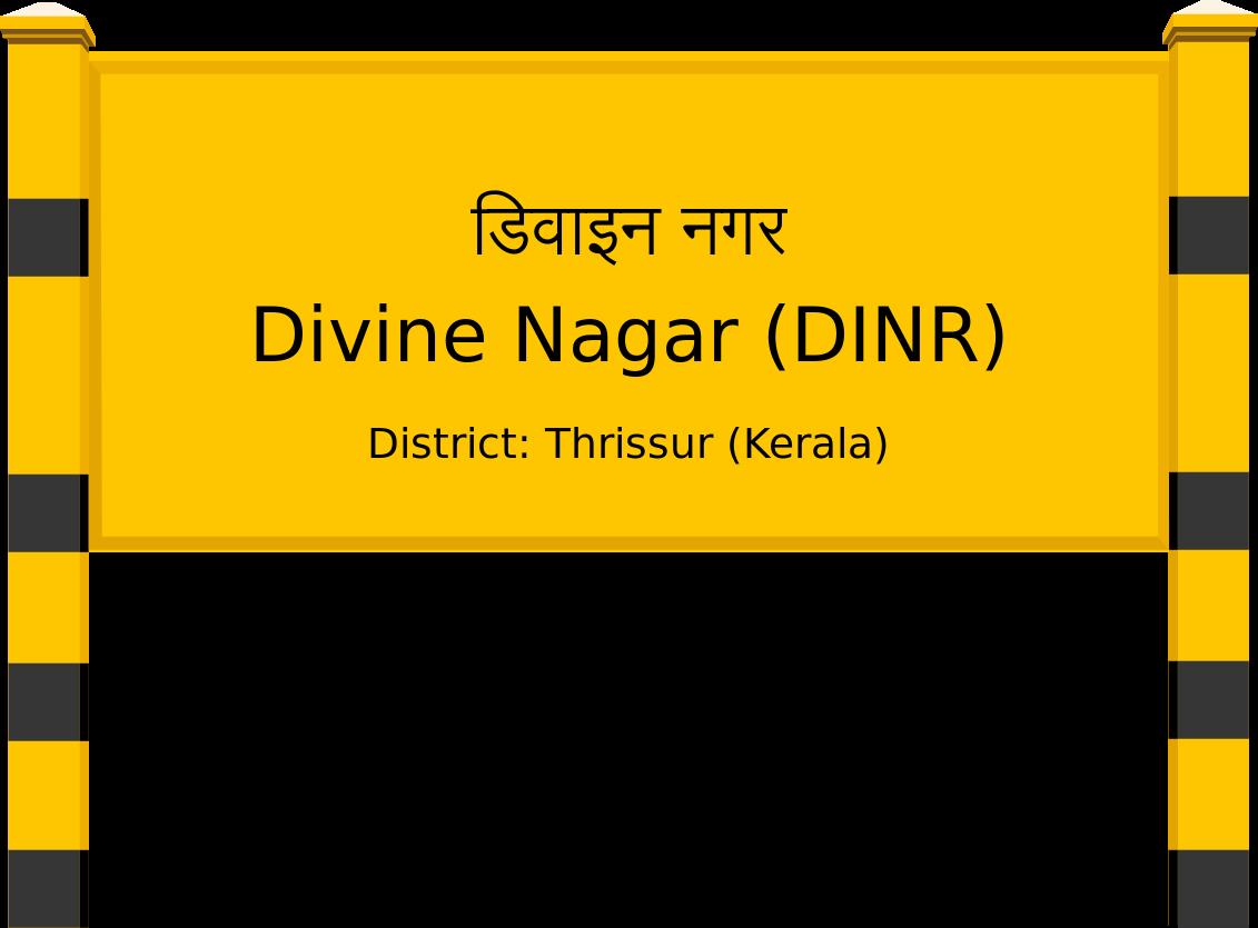 Divine Nagar (DINR) Railway Station