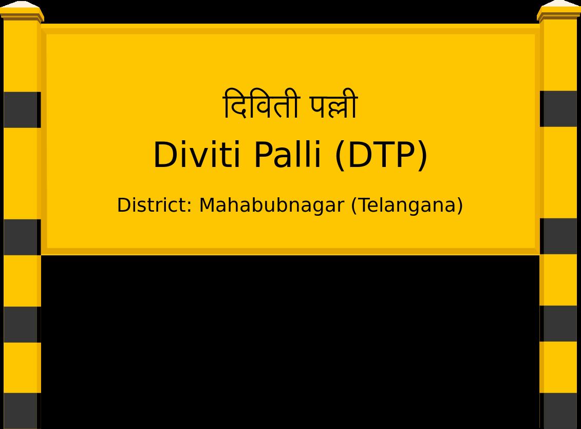 Diviti Palli (DTP) Railway Station