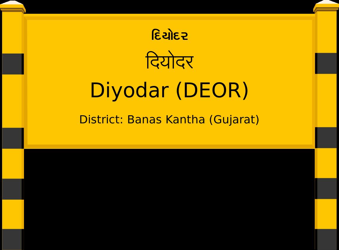 Diyodar (DEOR) Railway Station