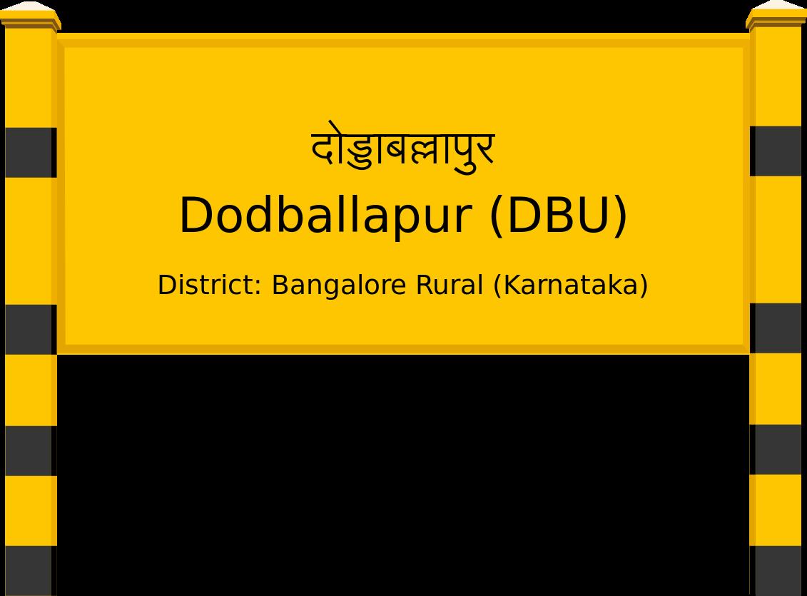 Dodballapur (DBU) Railway Station
