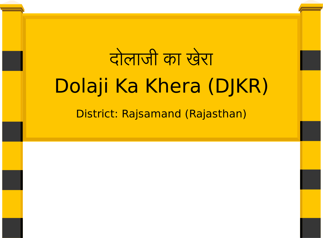 Dolaji Ka Khera (DJKR) Railway Station