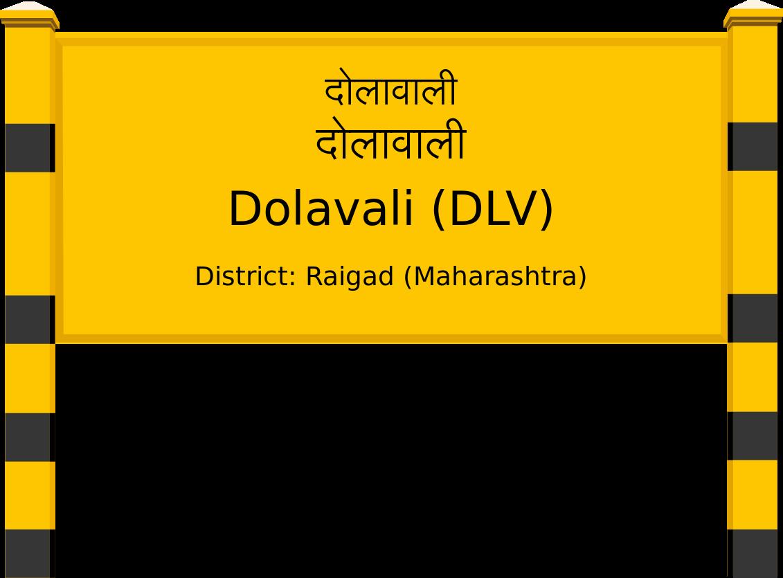 Dolavali (DLV) Railway Station