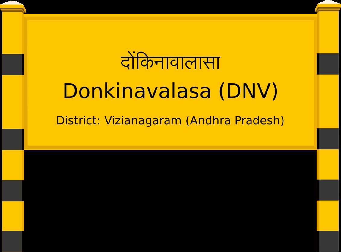 Donkinavalasa (DNV) Railway Station