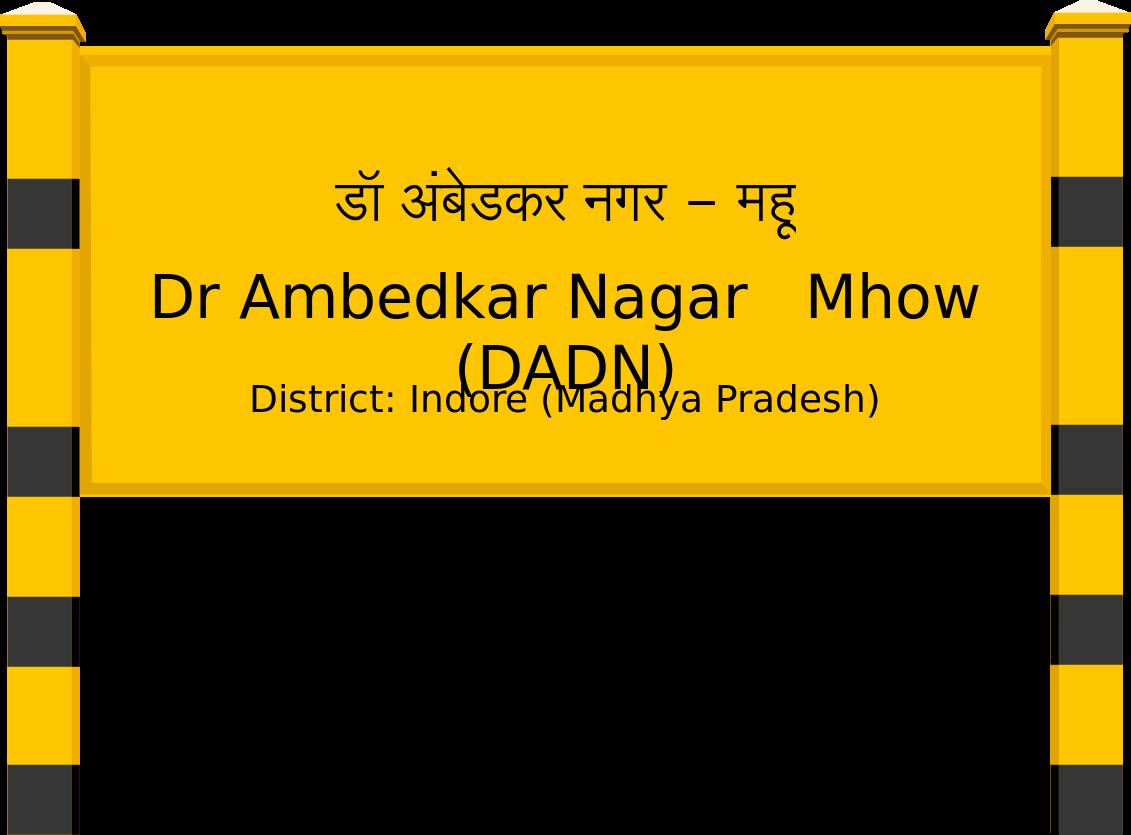 Dr Ambedkar Nagar   Mhow (DADN) Railway Station