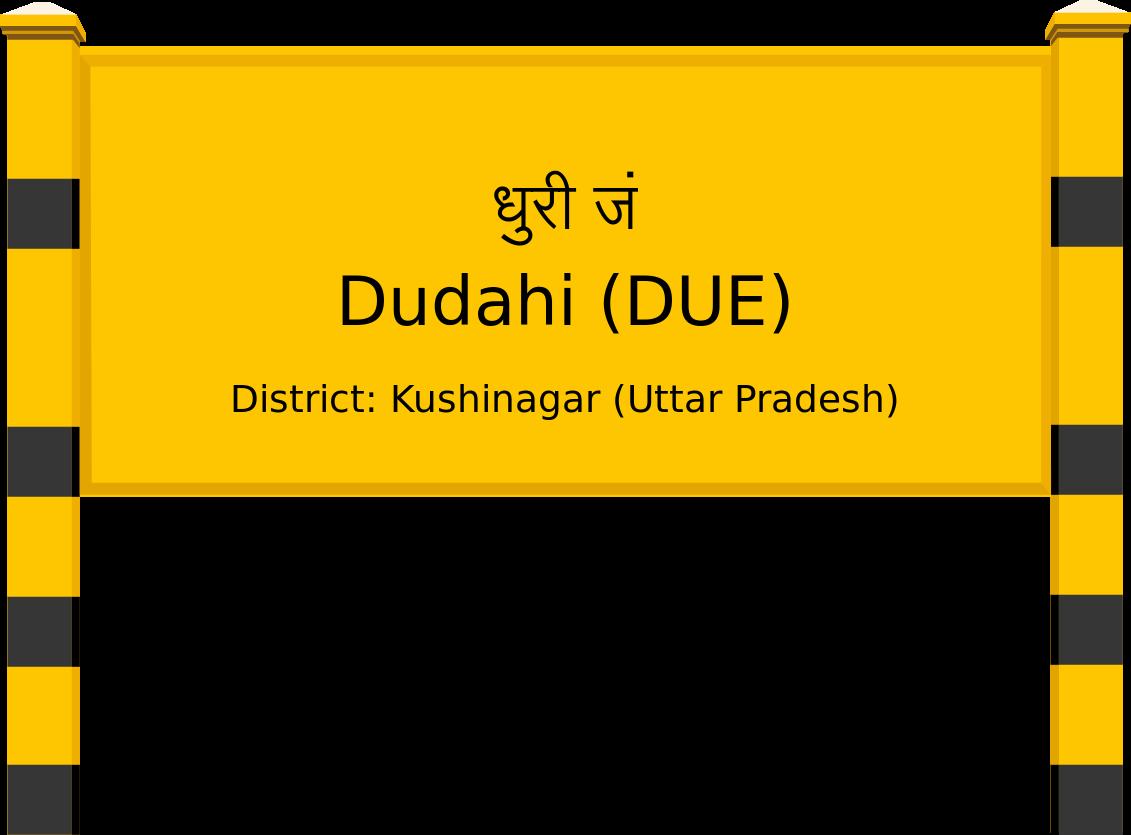 Dudahi (DUE) Railway Station