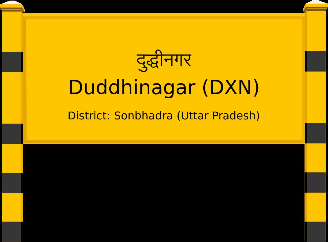 Duddhinagar (DXN) Railway Station