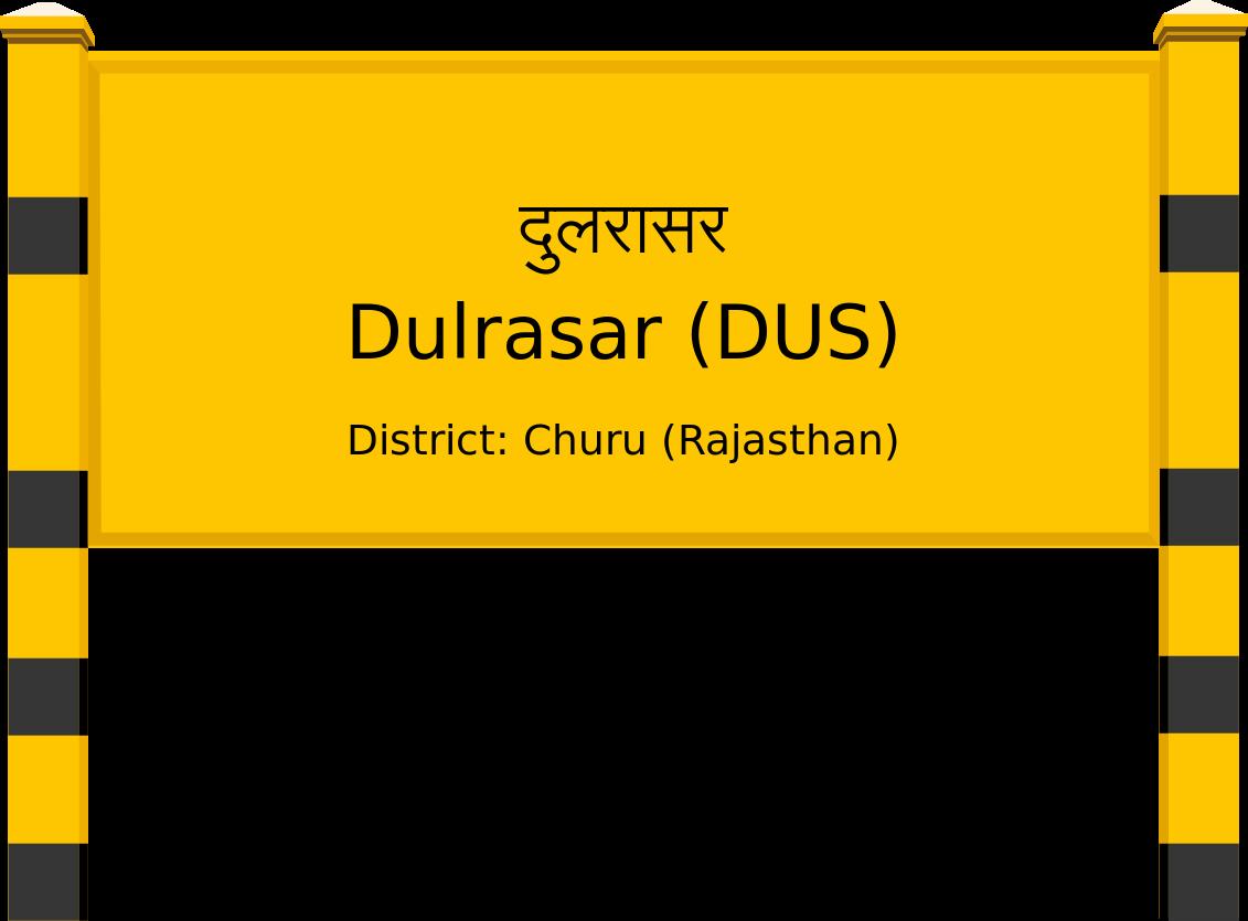 Dulrasar (DUS) Railway Station