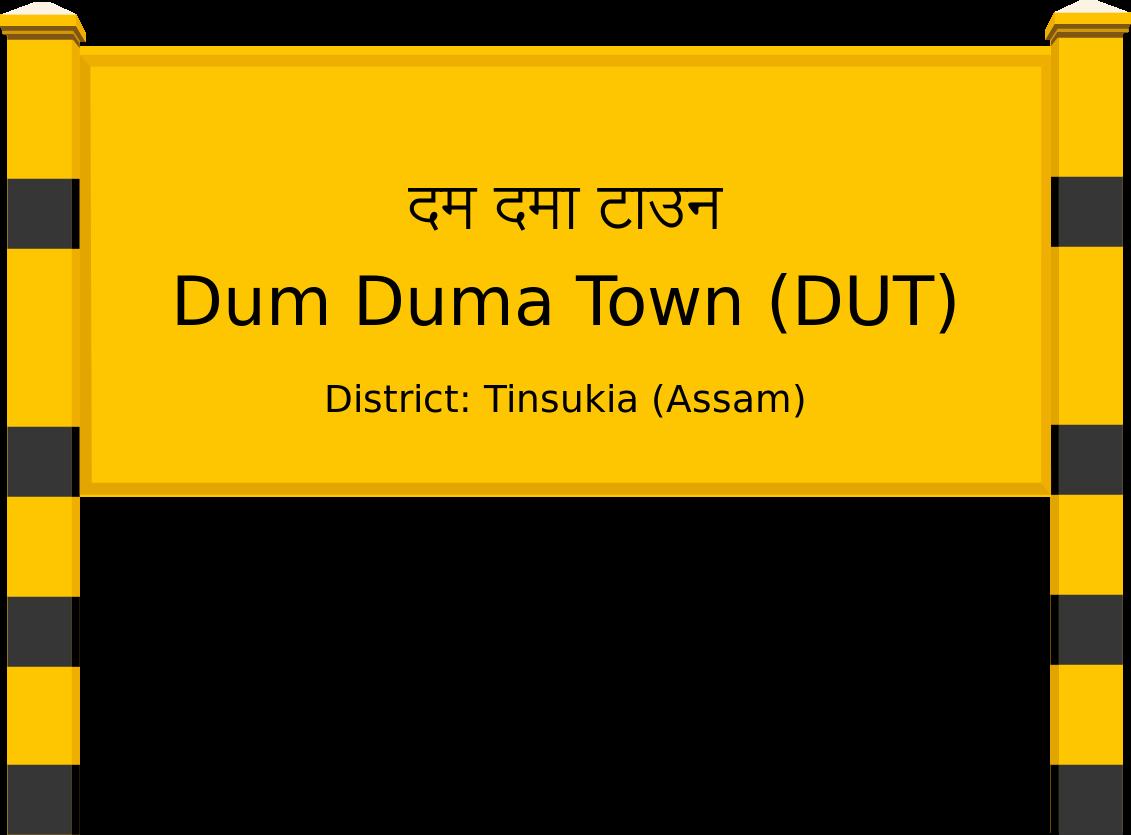 Dum Duma Town (DUT) Railway Station