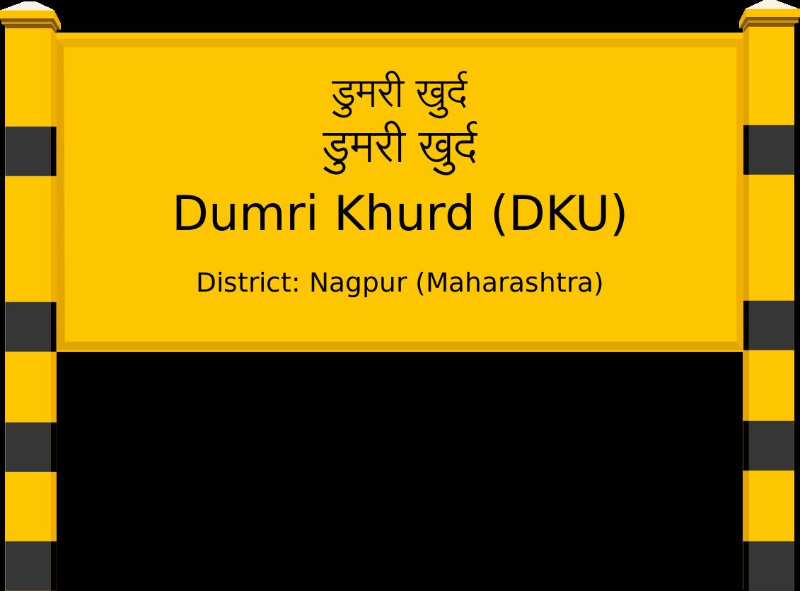 Dumri Khurd (DKU) Railway Station