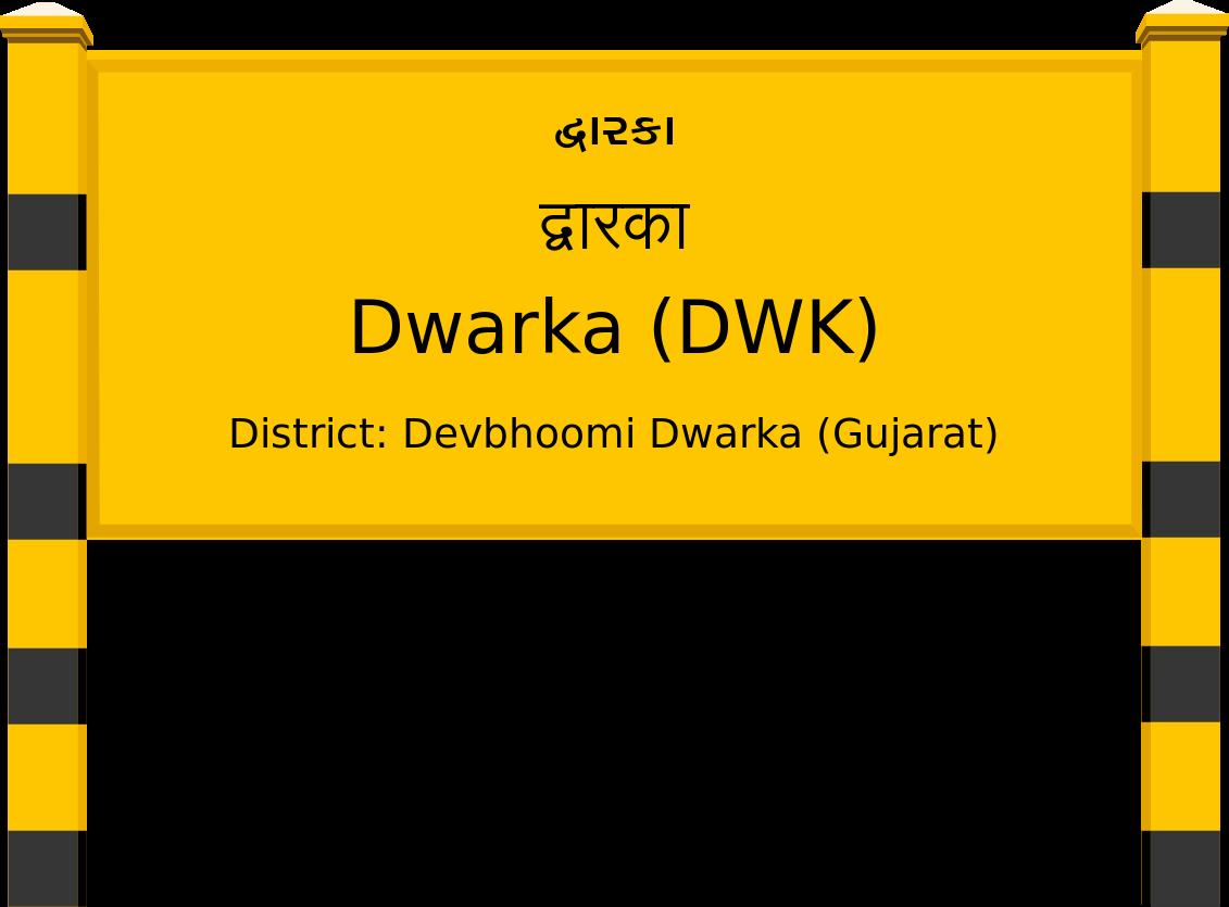 Dwarka (DWK) Railway Station