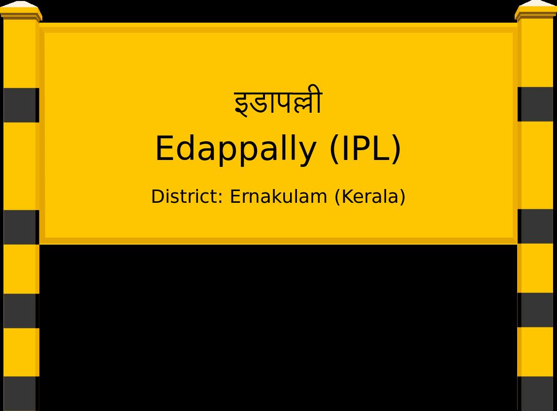 Edappally (IPL) Railway Station