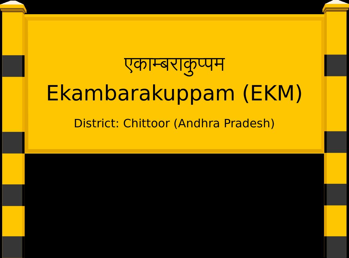 Ekambarakuppam (EKM) Railway Station