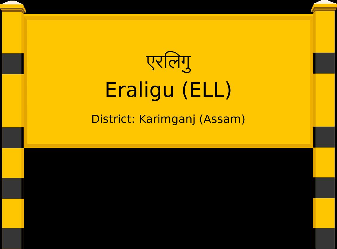 Eraligu (ELL) Railway Station