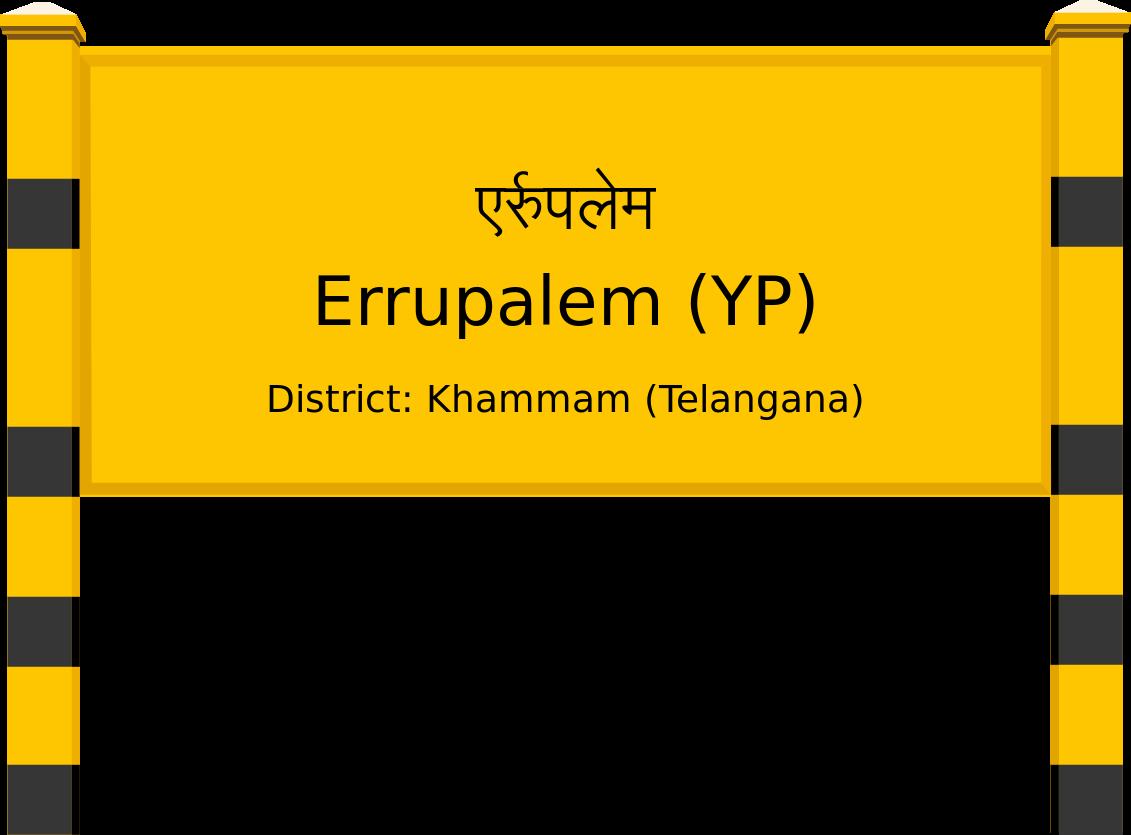 Errupalem (YP) Railway Station