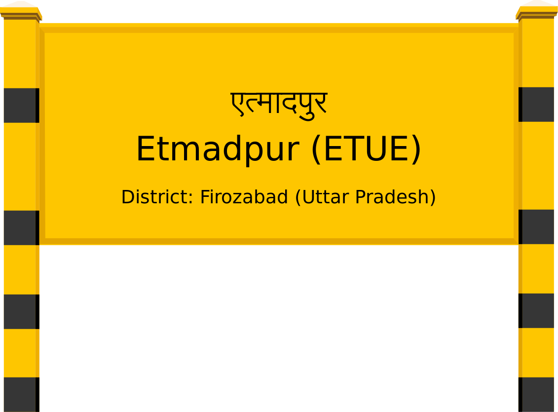Etmadpur (ETUE) Railway Station