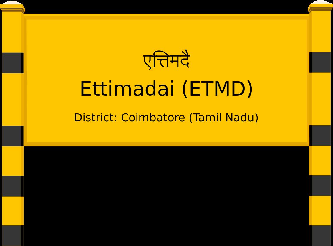 Ettimadai (ETMD) Railway Station