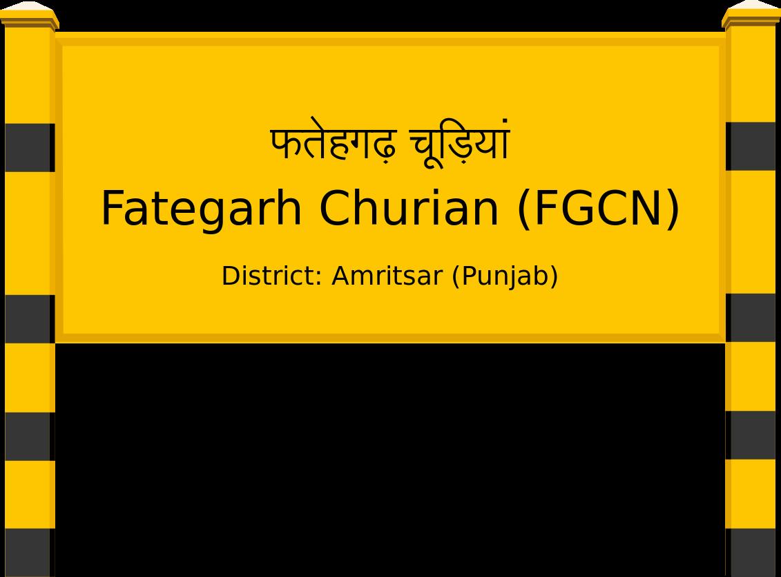 Fategarh Churian (FGCN) Railway Station
