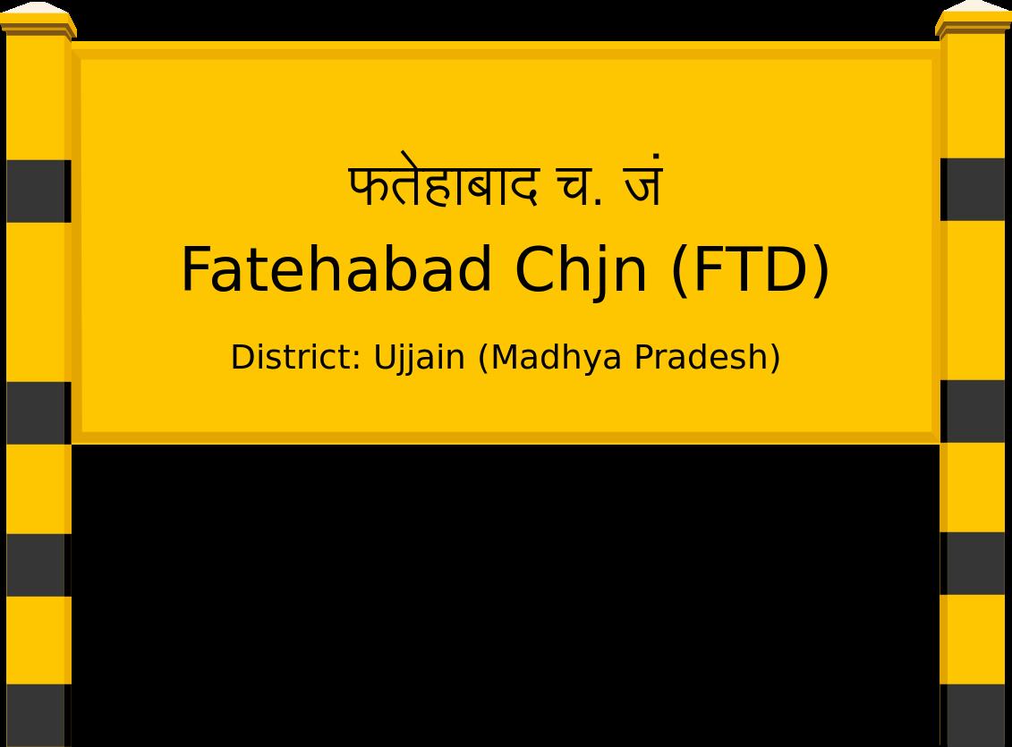 Fatehabad Chjn (FTD) Railway Station