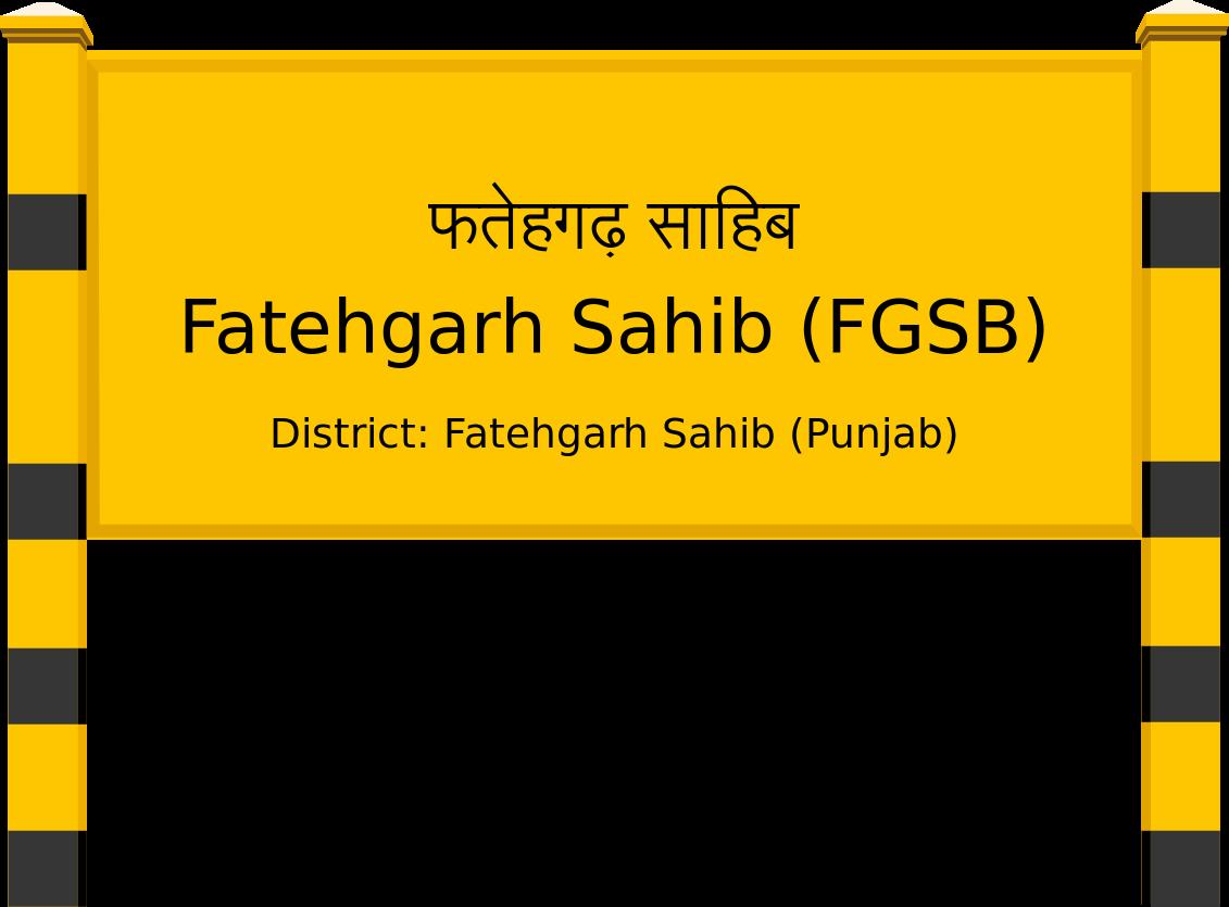 Fatehgarh Sahib (FGSB) Railway Station