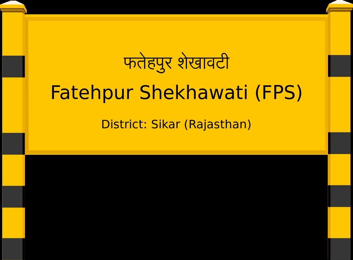 Fatehpur Shekhawati (FPS) Railway Station
