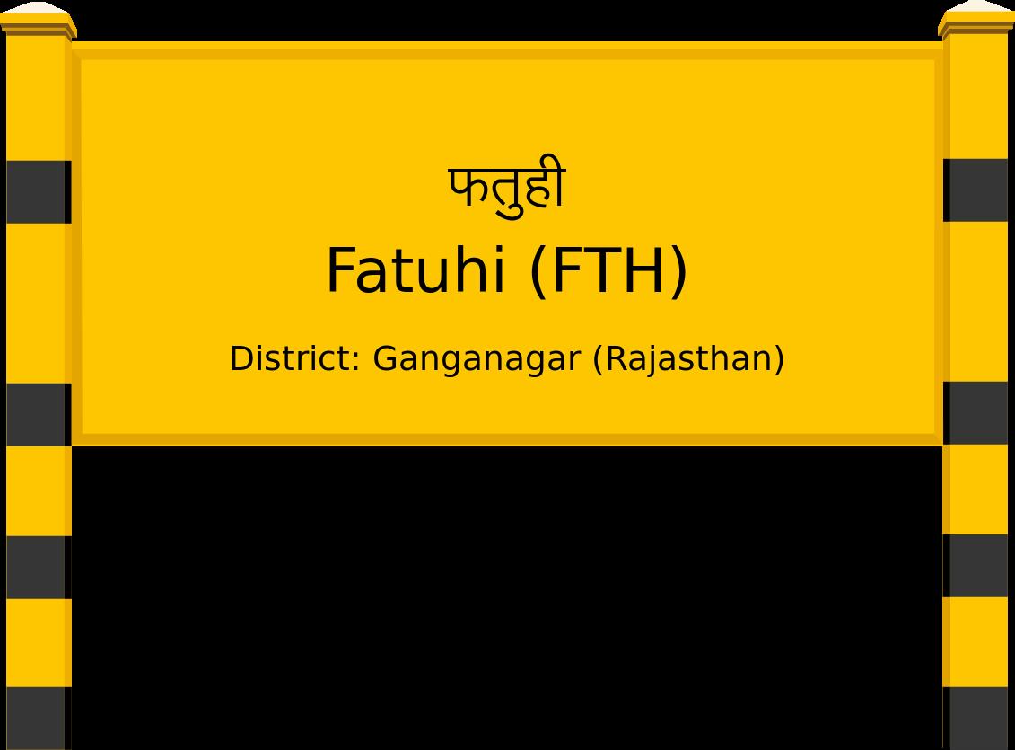 Fatuhi (FTH) Railway Station