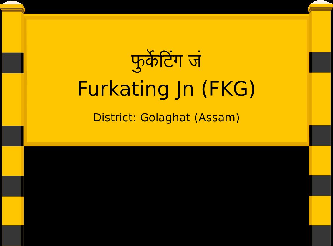 Furkating Jn (FKG) Railway Station