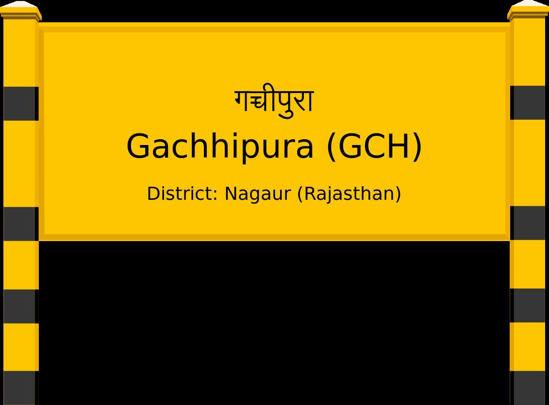 Gachhipura (GCH) Railway Station
